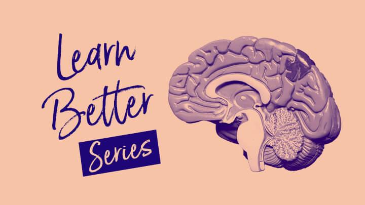2020 SPS Learn Better Learning Brain