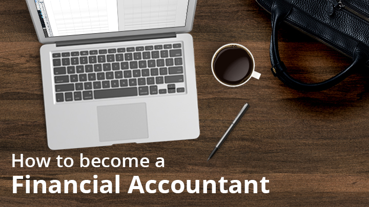How to become a Financial Accountant