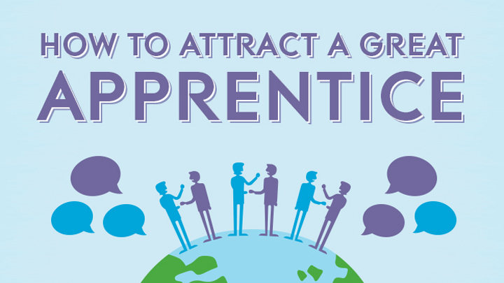 How to attract a great apprentice